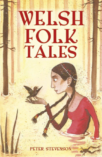 Welsh Folk Tales - Peter Stevenson